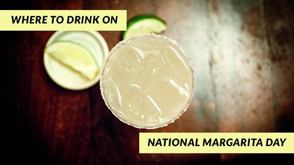 National Margarita Day, Where to Drink Margaritas in NYC
