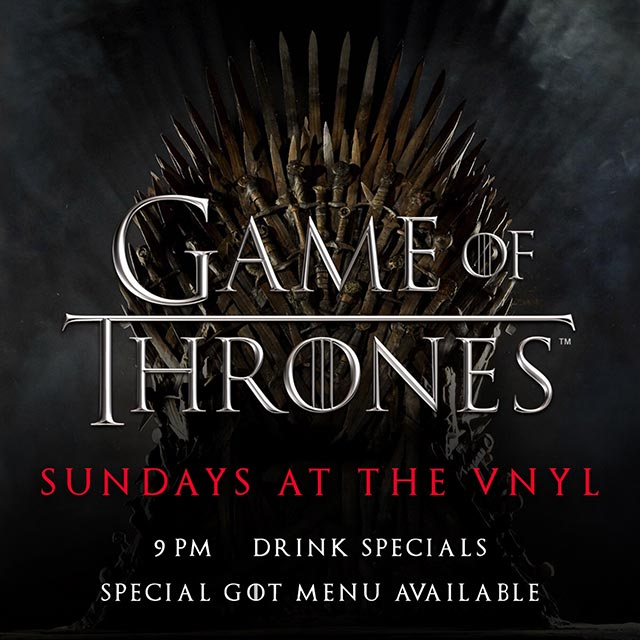 Game of Thrones Viewing Party at The Vnyl East Village