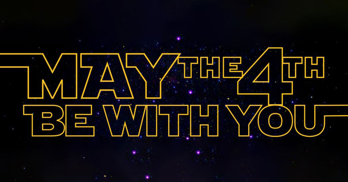 maythefourthbewithyou-featured